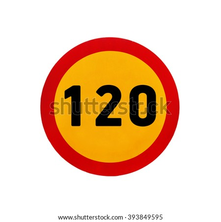 Yellow round speed limit 120 road sign - stock photo