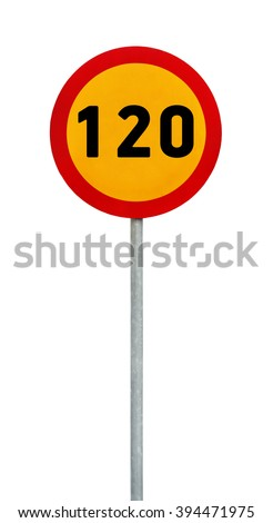 Yellow round speed limit 120 road sign on rod - stock photo