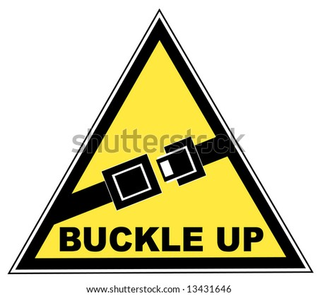 yellow seatbelt sign with words buckle up - stock photo