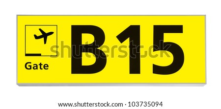 Yellow Sign With A Gate Number At An International Airport Isolated Over White