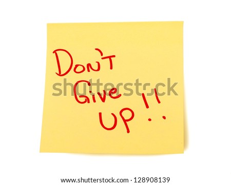 Yellow Sticky Note Saying Don't Give Up Isolated On A White Background