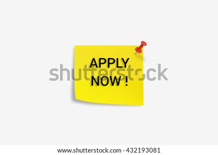 Yellow sticky note with message word ''Apply now'' opportunity recruitment isolated on white background.  - stock photo