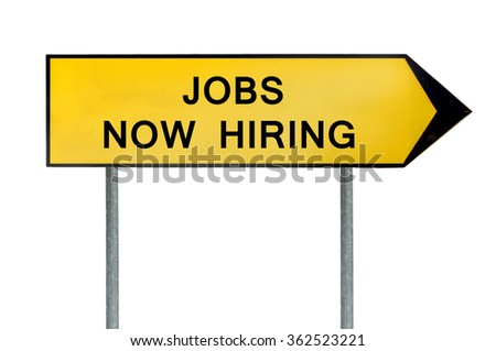 Yellow street concept jobs now hiring sign - stock photo