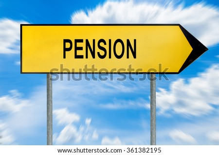 Yellow street concept pension sign
