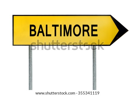 Yellow street concept sign Baltimore isolated on white - stock photo