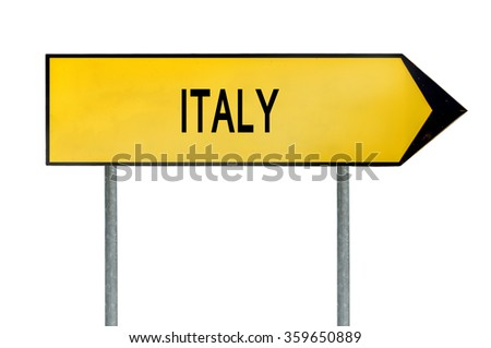 Yellow street concept sign Italy isolated on white