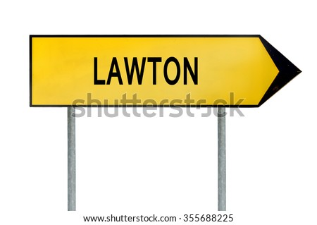Yellow street concept sign Lawton isolated on white