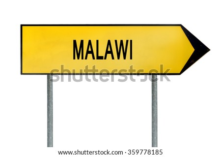 Yellow street concept sign Malawi isolated on white