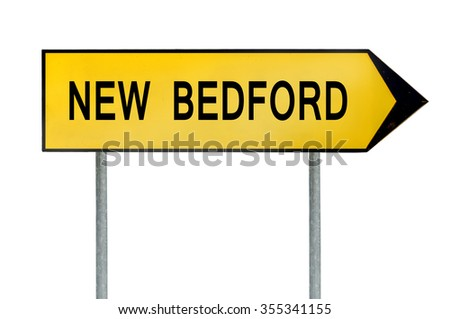 Yellow street concept sign New Bedford isolated on white - stock photo