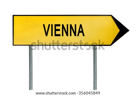 Yellow street concept sign Vienna isolated on white
