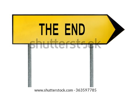 Yellow street concept the end sign