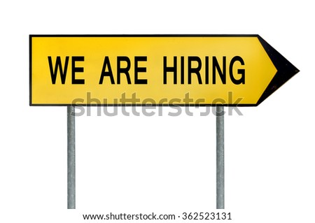 Yellow street concept we are hiring sign