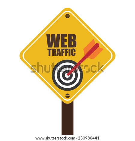 Yellow Street Sign With Web Traffic and Dart Hitting a Target Bullseye Icon Isolated on White Background - stock photo