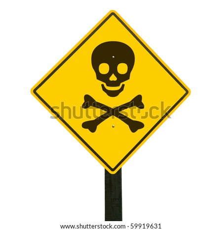 Yellow traffic sign with skull and crossbones, isolated, clipping path. - stock photo