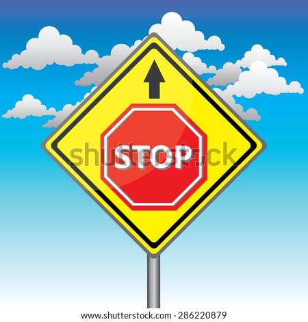 Yellow traffic square shaped Stop Ahead Type 1 sign with post on blue sky background