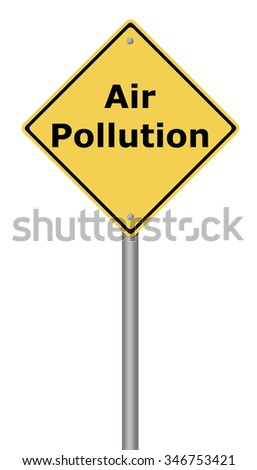 Yellow warning sign with the writing Air Pollution on white background.