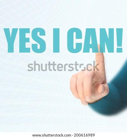 yes I Can, Motivational Phrase - stock photo