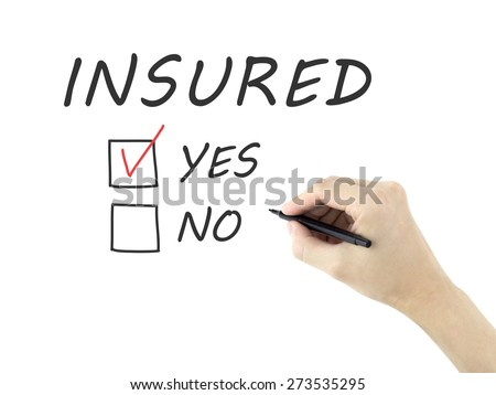 yes insured words written by man's hand on a white board - stock photo