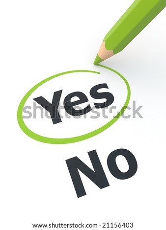 Yes outline by green pencil. See my portfolio for more similar images. - stock photo