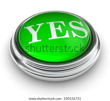 yes word on green button on white background. clipping path included - stock photo