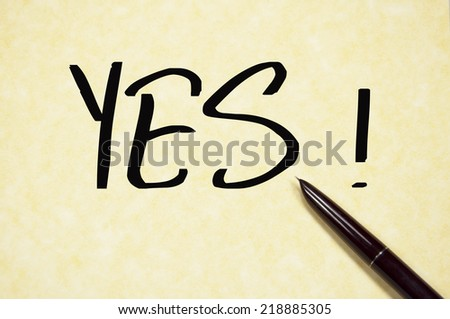 yes word write on paper  - stock photo