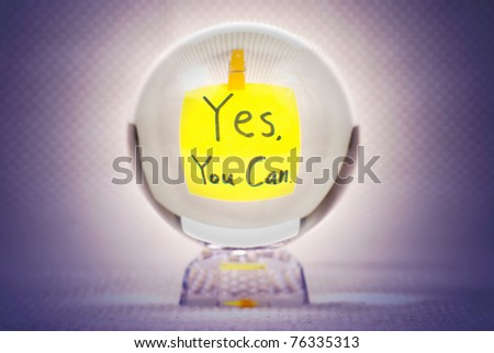 Yes you can, words show in magic crystal ball - stock photo