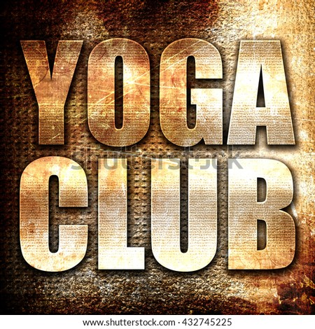 yoga club, 3D rendering, metal text on rust background