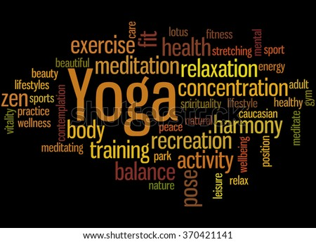 Yoga, word cloud concept on black background.