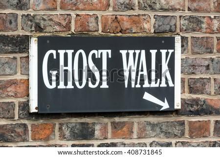 YORK, UK - April 2: Ghost Tour sign on April 2, 2016 in York. - stock photo