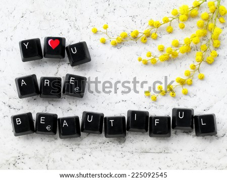 You are beautiful - stock photo