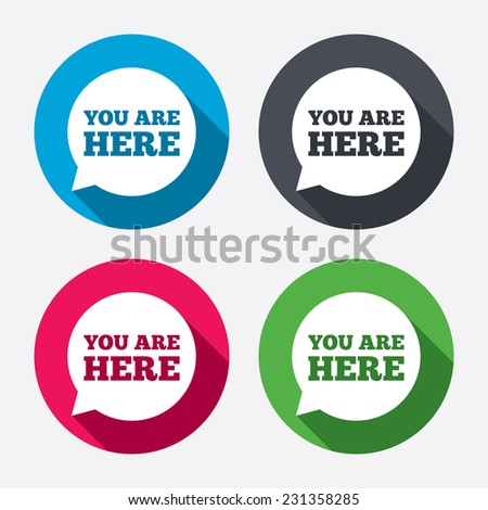 You are here sign icon. Info speech bubble. Map pointer with your location. Circle buttons with long shadow. 4 icons set. - stock photo