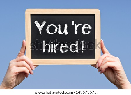 You are hired - stock photo