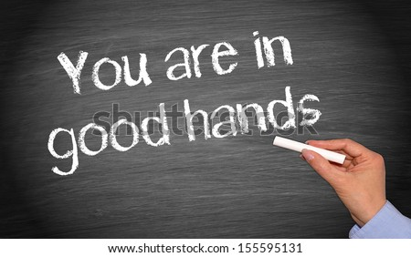 You are in good hands - stock photo