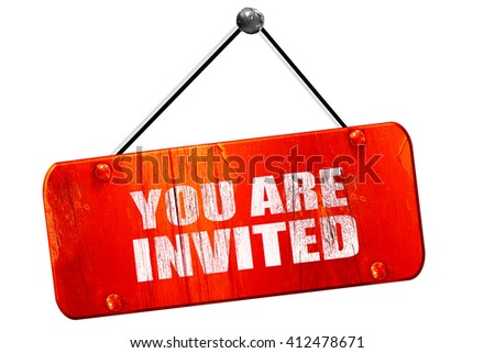 you are invited, 3D rendering, vintage old red sign - stock photo