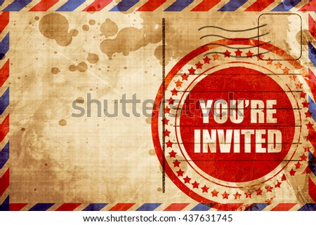 you are invited, red grunge stamp on an airmail background