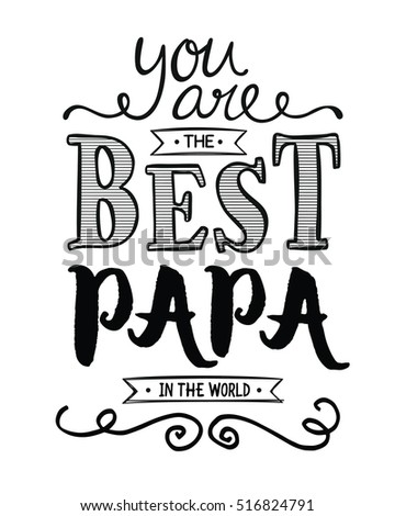 You Best Papa World Typographic Art Stock Illustration