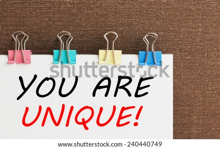 You are Unique written on a signboard - stock photo