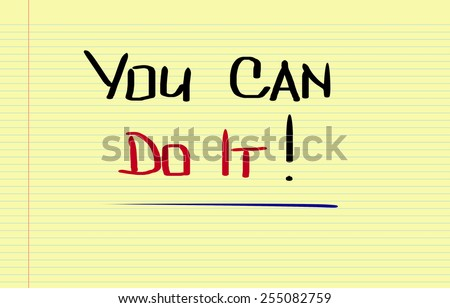 You Can Do It Concept - stock photo