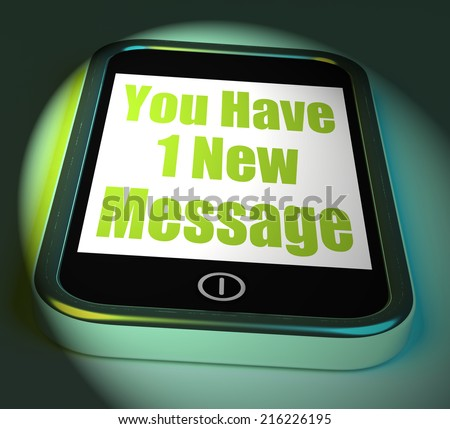 You Have 1 New Message On Phone Displaying New Mail - stock photo