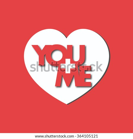 you plus me equals love - stock photo