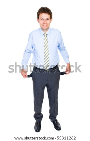 young attractive businessman shows his empty pockets, full body shoot, studio shoot isolated on white background - stock photo