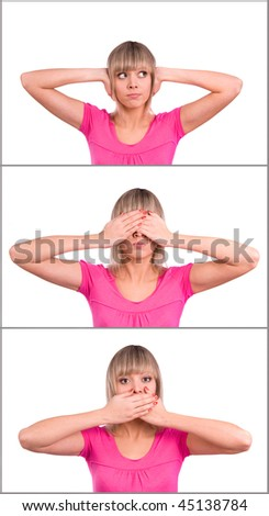 Young blonde woman: hear no evil, see no evil and speak no evil . - stock photo