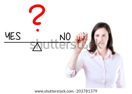 Young business woman writing yes and no compare on balance bar. Isolated on white background. - stock photo