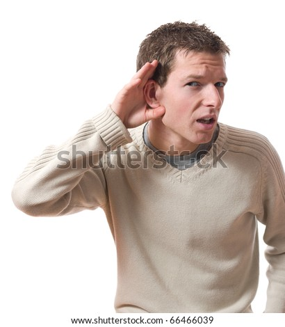 young man listening with hand on ear isolated over white background - stock photo