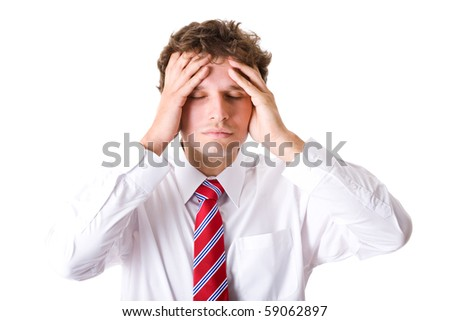 young unhappy businessman holds his head, stress, headache and frustration concept, studio shoot isolated on white