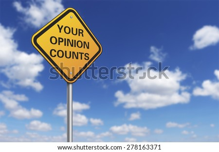 your opinion counts road sign and blue sky - stock photo