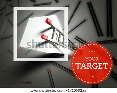 Your Target with top of ladder, business success concept - stock photo