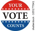 your vote counts usa election badge illustration - stock photo