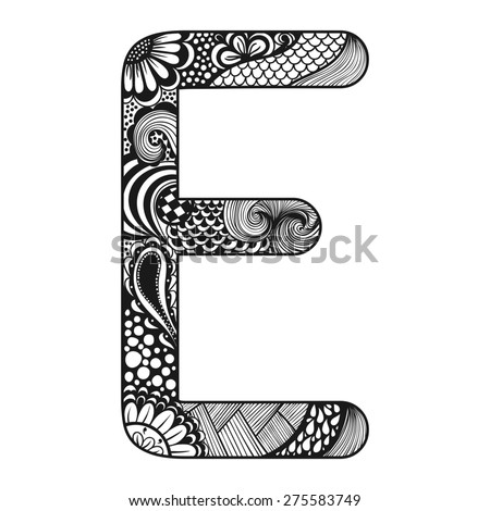 Zentangle stylized alphabet. Lace letter E in doodle style. Hand drawn sketch font, illustration for tattoos, makhendas or decoration. - stock photo