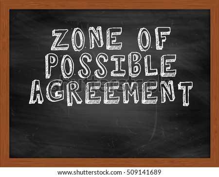 ZONE OF POSSIBLE AGREEMENT handwritten chalk text on black chalkboard